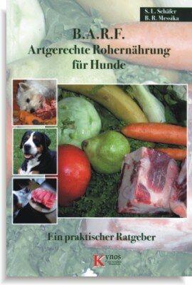 Schäfer, Messika - B.A.R.F. - Artgerechte Rohernährung