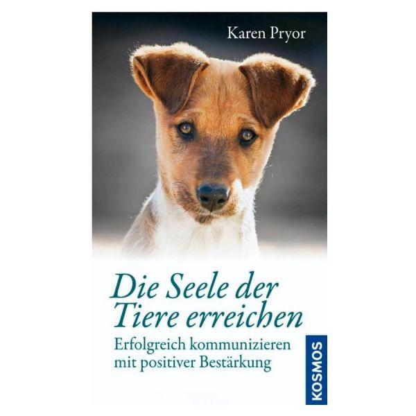Karen Pryor - Die Seele der Tiere erreichen